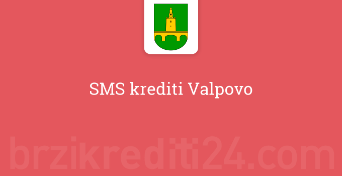 SMS krediti Valpovo