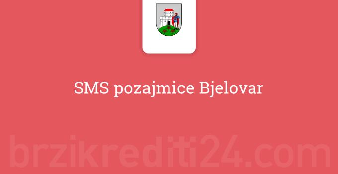 SMS pozajmice Bjelovar