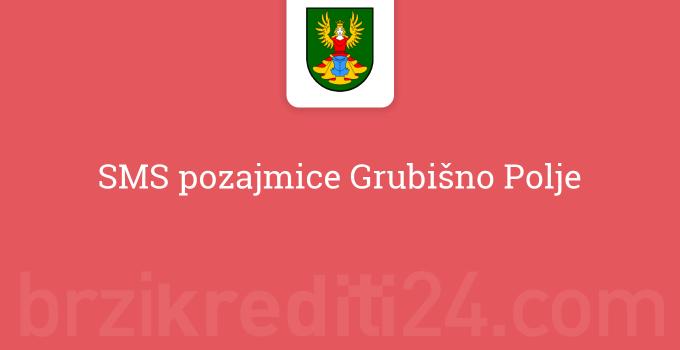SMS pozajmice Grubišno Polje