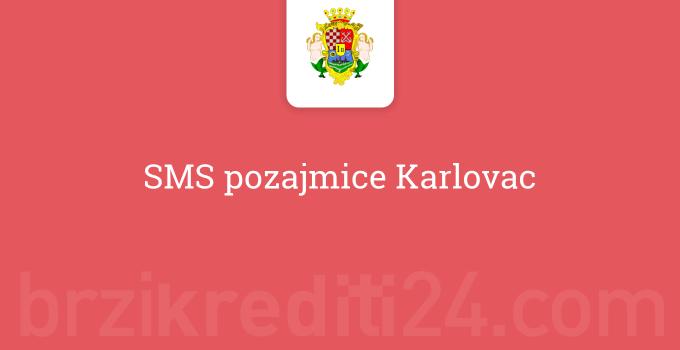 SMS pozajmice Karlovac
