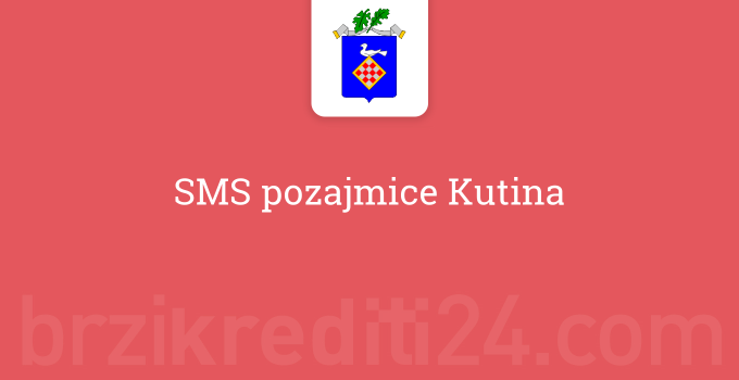 SMS pozajmice Kutina