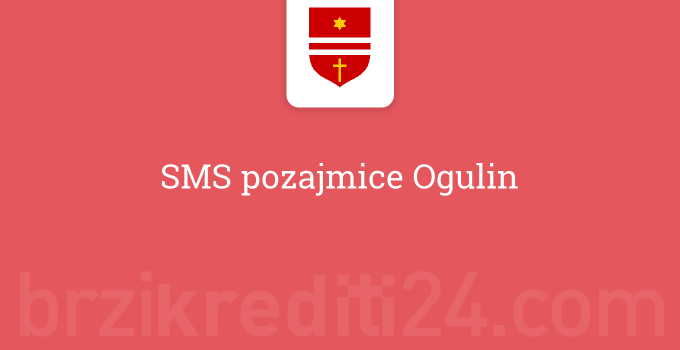 SMS pozajmice Ogulin