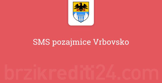 SMS pozajmice Vrbovsko
