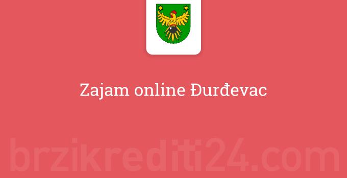 Zajam online Đurđevac