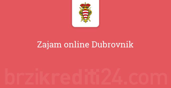 Zajam online Dubrovnik