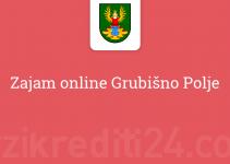 Zajam online Grubišno Polje