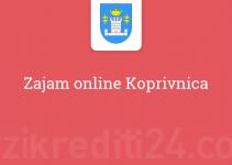 Zajam online Koprivnica