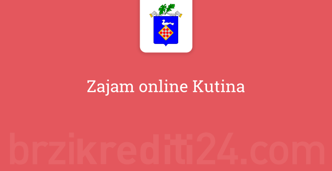 Zajam online Kutina