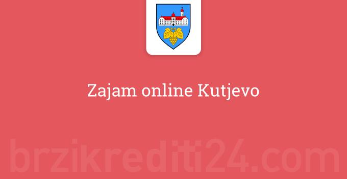 Zajam online Kutjevo