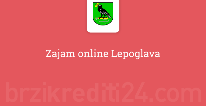 Zajam online Lepoglava