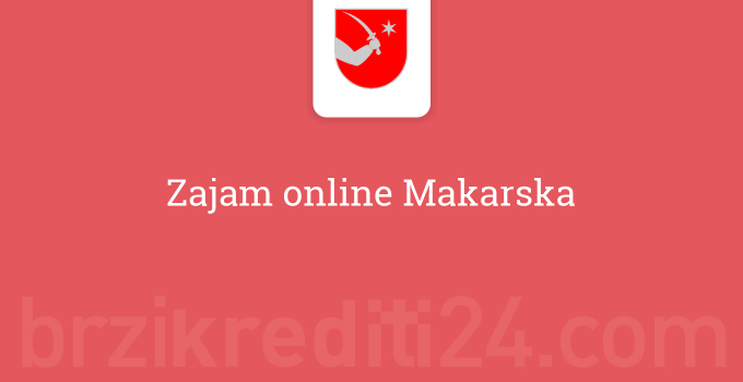 Zajam online Makarska