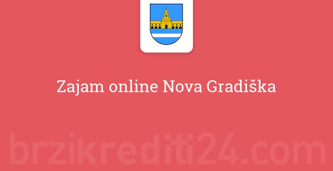 Zajam online Nova Gradiška
