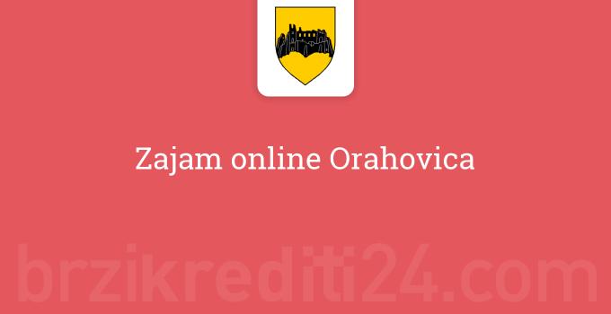 Zajam online Orahovica