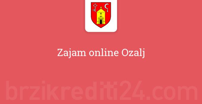 Zajam online Ozalj