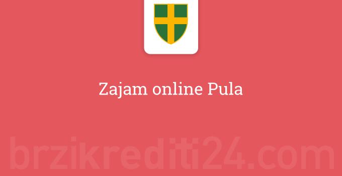 Zajam online Pula