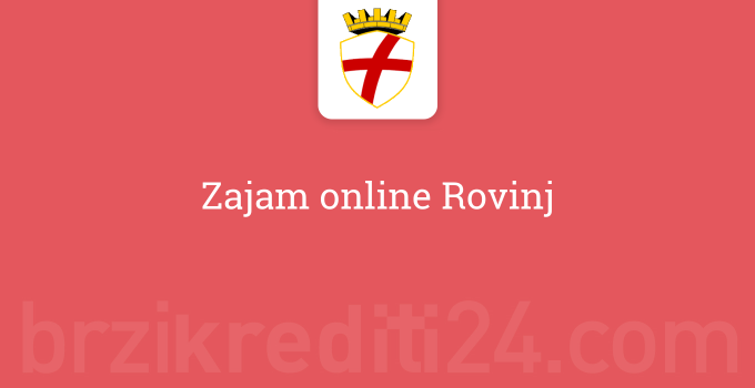 Zajam online Rovinj