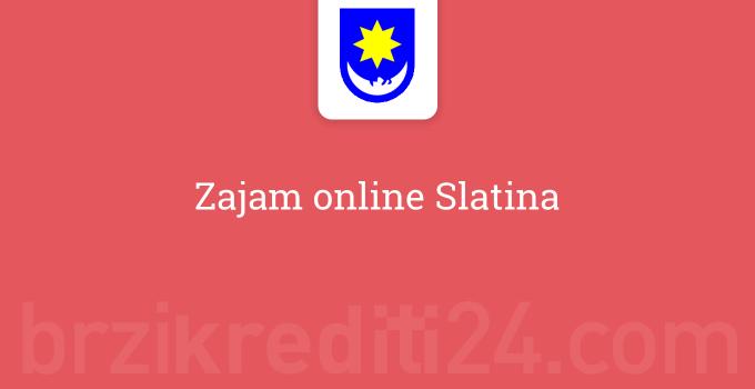 Zajam online Slatina