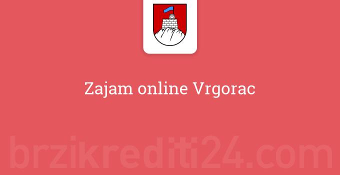 Zajam online Vrgorac