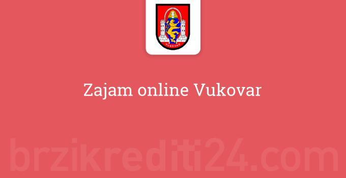 Zajam online Vukovar