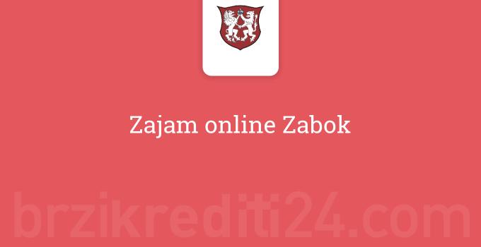 Zajam online Zabok